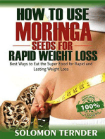 How To Use Moringa Seeds For Rapid Weight Loss