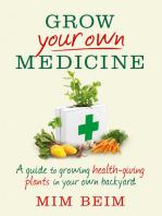 Grow Your Own Medicine