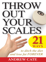 Throw Out Your Scales
