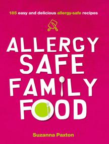 Allergy-Safe Family Food