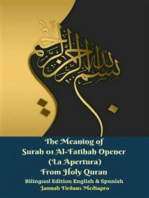 The Meaning of Surah 01 Al-Fatihah Opener (La Apertura) From Holy Quran Bilingual Edition English & Spanish