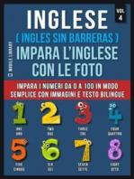 Inglese ( Ingles Sin Barreras ) Impara L'Inglese Con Le Foto (Vol 4)
