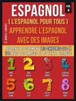 Espagnol ( L'Espagnol Pour Tous ) - Apprendre l'espagnol avec des images (Vol 4)