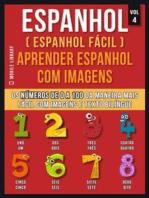 Espanhol ( Espanhol Fácil ) Aprender Espanhol Com Imagens (Vol 4)