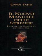 Il Nuovo Manuale delle Streghe: Incanti dal Giardino di Hermione