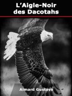 L'Aigle-Noir des Dacotahs