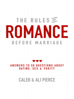 The Rules of Romance Before Marriage