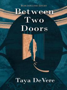 Between Two Doors: Borderline, #1