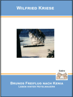 Brunos Freiflug nach Kenia