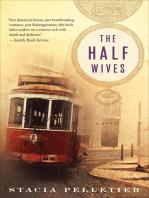 The Half Wives: A Novel