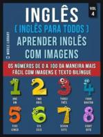 Inglês ( Inglês Para Todos ) Aprender Inglês Com Imagens (Vol 4)