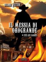 Il messia di Orogrande