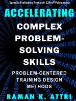 Accelerating Complex Problem-Solving Skills