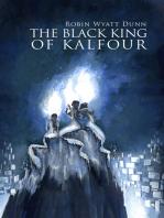 The Black King of Kalfour