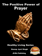 The Positive Power of Prayer