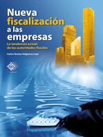 Nueva fiscalización a las empresas. La tendencia actual de las autoridades fiscales 2018