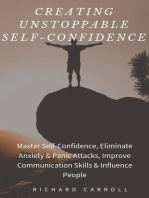 Creating Unstoppable Self-Confidence