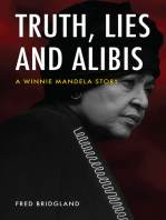 Truth, Lies and Alibis