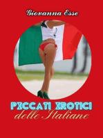Peccati Erotici Delle Italiane, Volume I