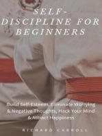 Self-Discipline For Beginners