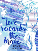 Love Rewards the Brave