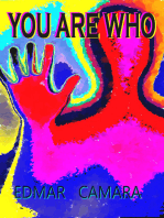 You are Who