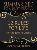 12 Rules for Life - Summarized for Busy People: An Antidote to Chaos: Based on the Book by Jordan B. Peterson