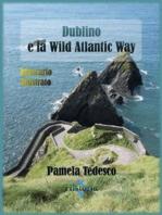 Dublino e la Wild Atlantic Way