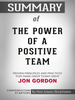 Summary of The Power of a Positive Team: Proven Principles and Practices that Make Great Teams Great