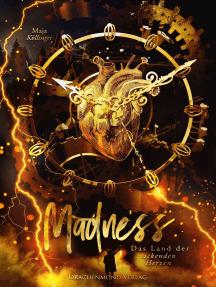 Madness: Das Land der tickenden Herzen