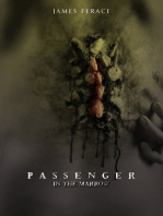 Passenger In the Marrow
