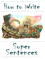 How to Write Super Sentences