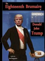 The Eighteenth Brumaire of Donald John Trump