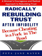 Radically Rebuilding Tust After Infidelity
