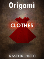 Origami The Clothes: 38 Projects Paper Folding The Clothes Step by Step