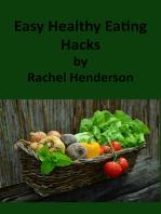 Easy Healthy Eating Hacks