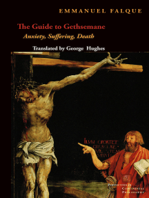 The Guide to Gethsemane: Anxiety, Suffering, Death