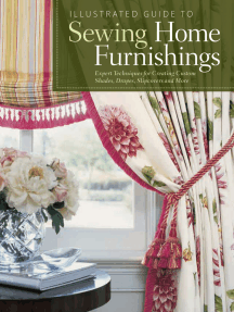 Illustrated Guide to Sewing Home Furnishings: Expert Techniques for Creating Custom Shades,Drapes,Slipcovers and More