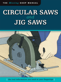 Circular Saws and Jig Saws (Missing Shop Manual): The Tool Information You Need at Your Fingertips