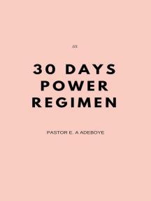 30 Days Power Regimen