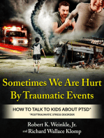 Sometimes We Are Hurt By Traumatic Events