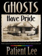 Ghosts Have Pride