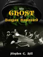The Ghost of Banyan Boulevard