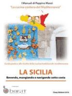 Sicilia - La cucina costiera del Mediterraneo