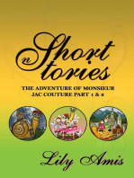 Lily Amis Short Stories, The Adventure of Monsieur Jac Couture part 1 & 2