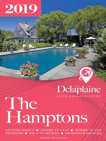 The Hamptons - The Delaplaine 2019 Long Weekend Guide: Long Weekend Guides
