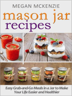 Mason Jar Recipes: Your One-Stop Shop for Easy, Healthy, FAST Meals for Your Family