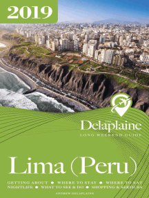 Lima (Peru) - The Delaplaine 2019 Long Weekend Guide: Long Weekend Guides
