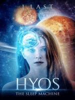 Hyos, The Sleep Machine
