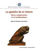 La gestión de sí mismo: Ética y subjetivación en el neoliberalismo